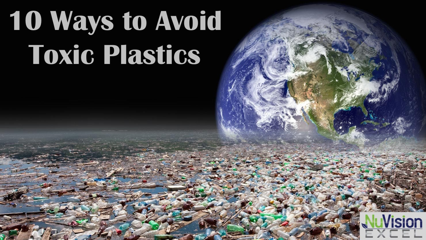 10 Ways to Avoid Toxic Plastics
