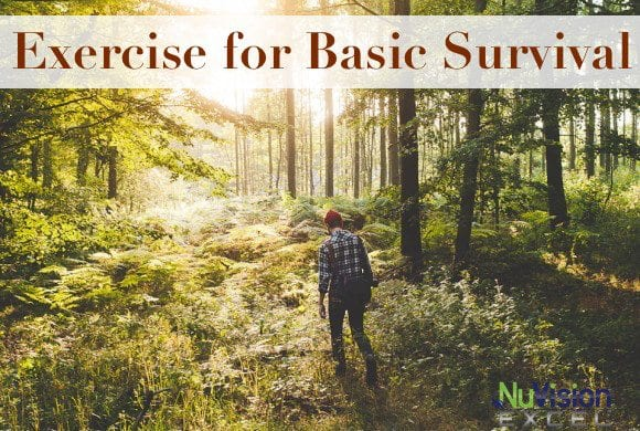 Exercise for Basic Survival