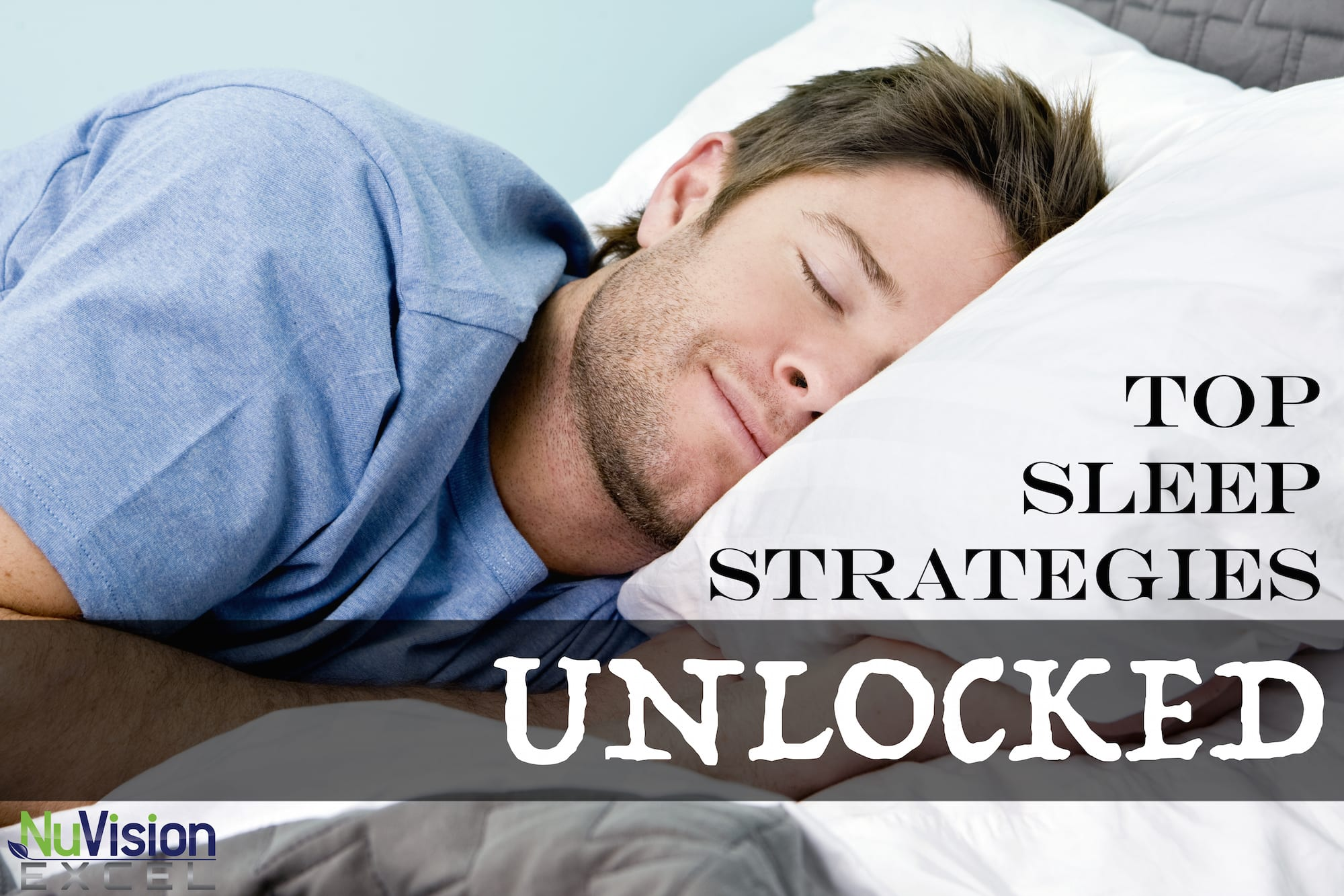 Top Sleep Strategies Unlocked