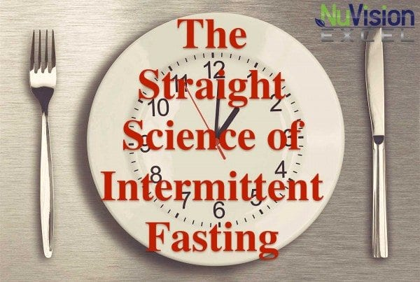 The Straight Science of Intermittent Fasting