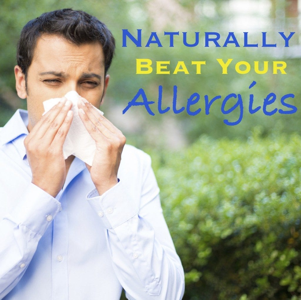 Naturally beat your seasonal allergies.