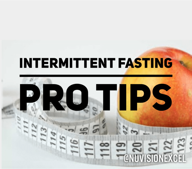 Intermittent Fasting Pro Tips
