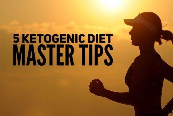 5 Ketogenic Diet Master Tips