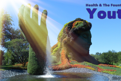 Health: The Fountain of Youth