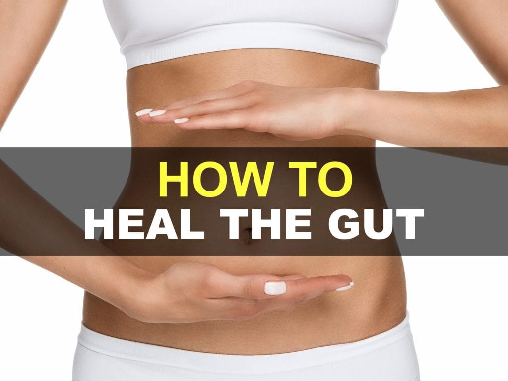 How to heal the gut naturally.