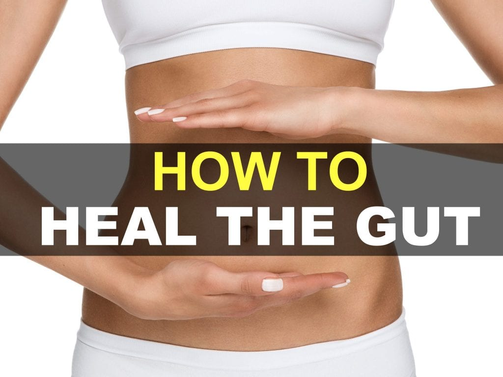How To Heal The Gut