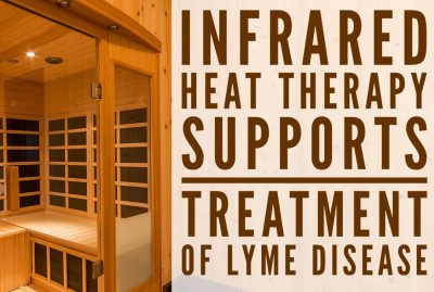 Infrared Heat Therapy Supports Treatment of Lyme Disease
