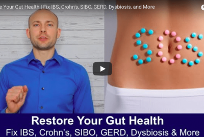 [VIDEO] Restore Your Gut Health | Fix IBS, Crohn's, SIBO, GERD, Dysbiosis, and More