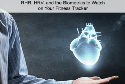 Listen to your heart: RHR, HRV, and the biometrics to watch on your fitness tracker
