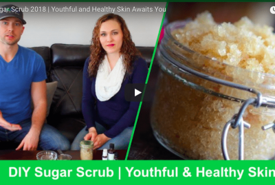 [VIDEO] DIY Sugar Scrub | Youthful and Healthy Skin Awaits You
