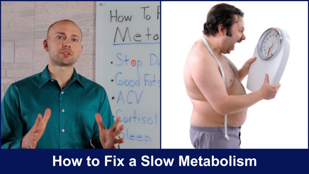 fix a slow metabolism