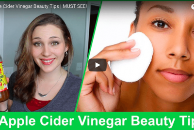 [VIDEO] 6 Apple Cider Vinegar Beauty Tips