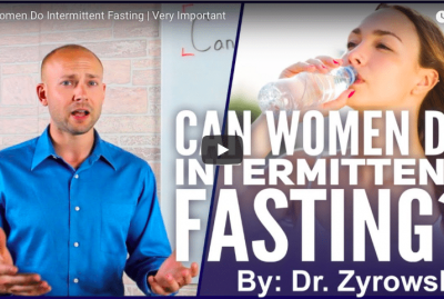 [VIDEO] Can Women Do Intermittent Fasting?