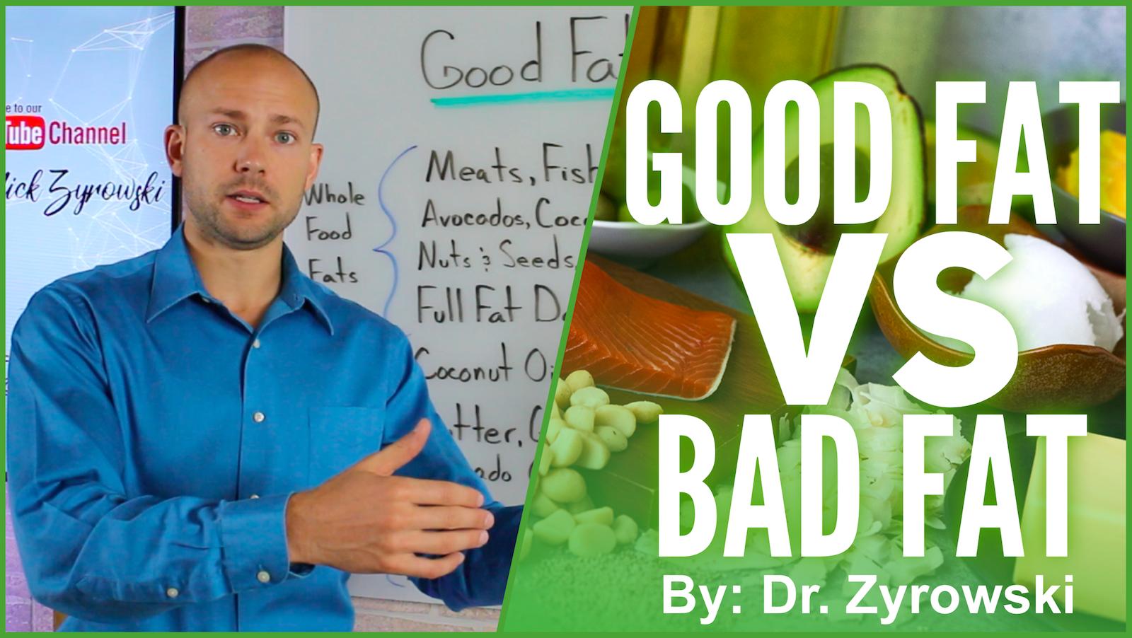 Good Fat Vs Bad Fat