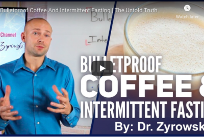 [VIDEO] Bulletproof Coffee And Intermittent Fasting