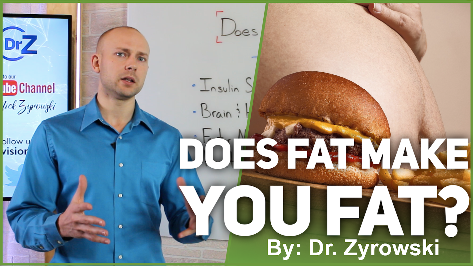 Does Fat Make You Fat