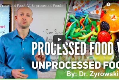 [VIDEO] Processed Foods Vs Unprocessed Foods
