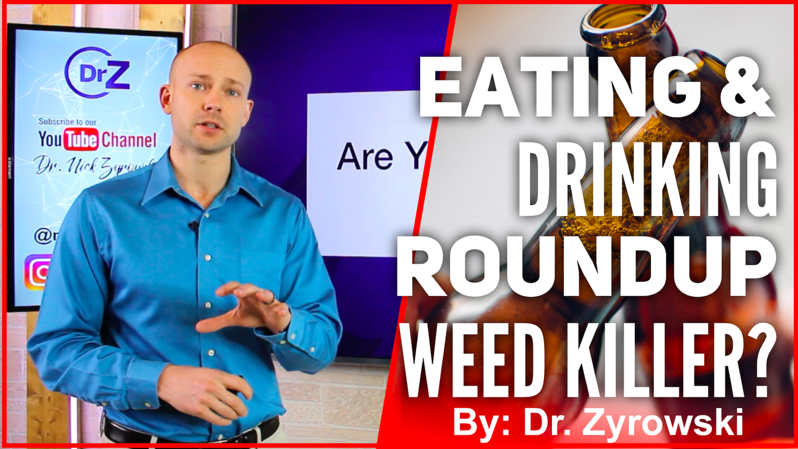 Drinking Roundup Weed Killer