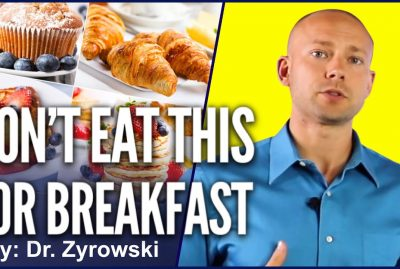 The 8 Worst Breakfast Foods & Healthy Alternatives For Nutrition & Weight Loss