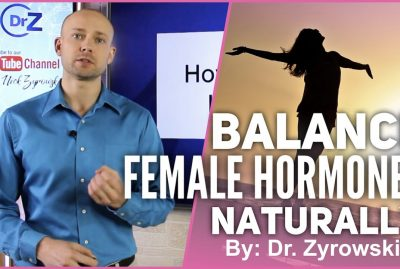 Balance Your Female Hormones: Tips To Balance Hormones NATURALLY