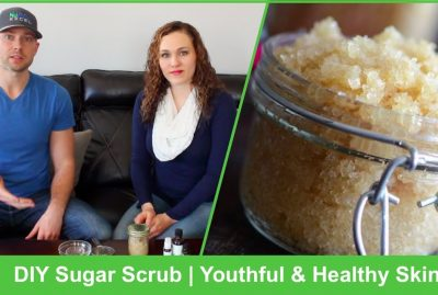 DIY Sugar Scrub | Youthful and Healthy Skin Awaits You