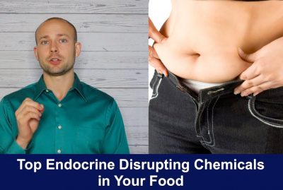 Top Endocrine Disrupting Chemicals in Your Food