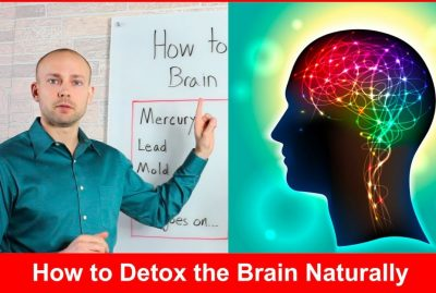 How to Detox the Brain Naturally and Cellular Detox